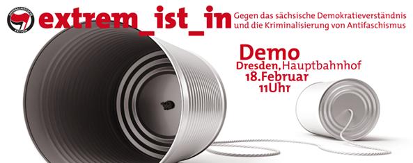 Banner für den extrem ist in Block auf der Antifademonstration am 18.02.2012 von Dresden Nazifrei
